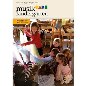Musikkindergarten - Praxisbuch 1 mit Karteikarten