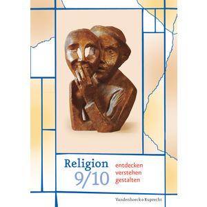 Religion entdecken - verstehen - gestalten 9/10