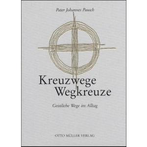 Kreuzwege/Wegkreuze