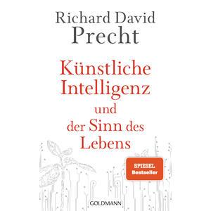 Künstliche Intelligenz und der Sinn des Lebens