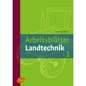Arbeitsblätter Landtechnik Band 1
