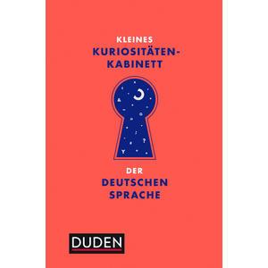 Kleines Kuriositäten-Kabinett der deutschen Sprache