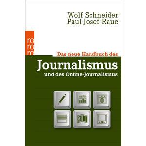 Das neue Handbuch des Journalismus und Online-Journalismus