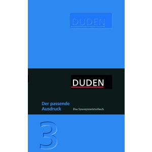 Duden - Der passende Ausdruck - Das Synonymwörtebuch