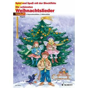 Die schönsten Weihnachtslieder für 2 Sopran- und 1 Alt-Blockflöte