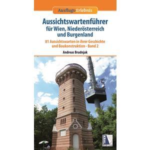 Ausflugs-Erlebnis Aussichtswartenführer für Wien, Niederösterreich und Burgenland BD02
