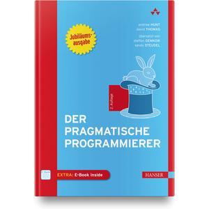 Der Pragmatische Programmierer - Jubiläumsausgabe