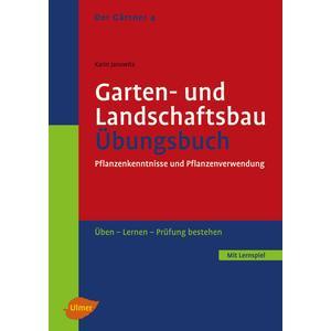 Der Gärtner Band 4 - Garten- und Landschaftsbau - Übungsbuch