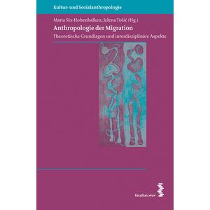 Anthropologie der Migration