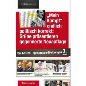 Mein Kampf endlich politisch korrekt: Grüne präsentieren gegenderte Neuauflage