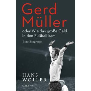 Gerd Müller - Größer als ein Leben