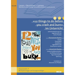12 things to do before you crash and burn im Unterricht