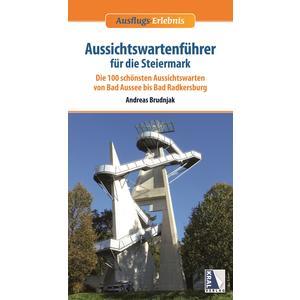 Ausflugs-Erlebnis Aussichtswartenführer für die Steiermark BD03