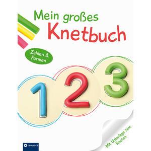 123 Mein großes Knetbuch Formen und Zahlen