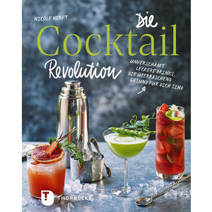 Die Cocktail-Revolution