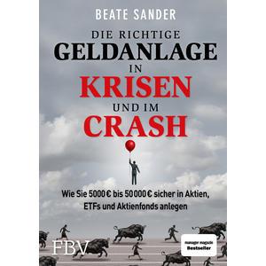 Die richtige Geldanlage in Krisen und im Crash