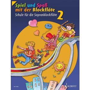 Spiel und Spaß mit der Blockflöte Band 2 - Sopran-Blockflöte - Schülerheft