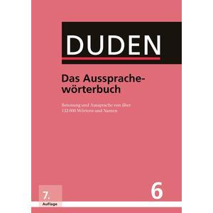 Duden 6 Das Aussprachewörterbuch