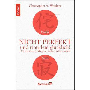 Wabi Sabi - Nicht perfekt und trotzdem glücklich!