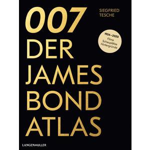 007 Der James Bond Atlas