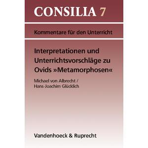 Interpretationen und Unterrichtsvorschläge zu Ovids 'Metamorphosen'