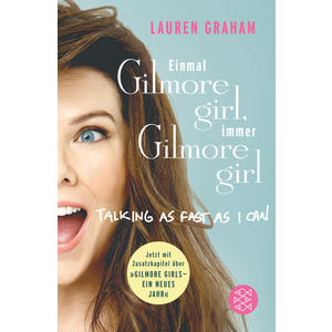 Einmal Gilmore Girl, immer Gilmore Girl