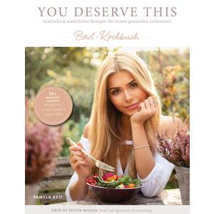 You deserve this - Bowl-Kochbuch