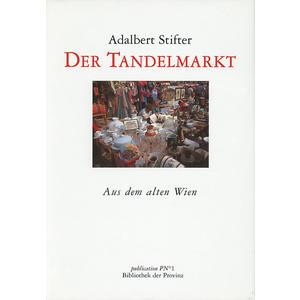 Der Tandelmarkt - Aus dem alten Wien