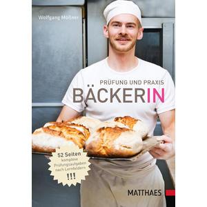 Prüfung und Praxis Bäcker/-in