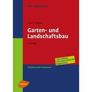 Der Gärtner Band 4 - Garten- und Landschaftsbau