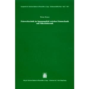 Feinwerktechnik im Spannungsfeld zwischen Feinmechanik und Mikroelektronik