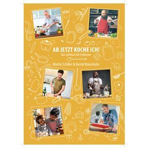 Ab jetzt koche ich - Das Lehrbuch für Erstkocher