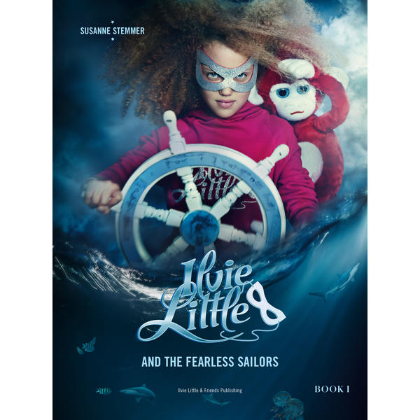 Ilvie Little and the Fearless Sailors, Book 1