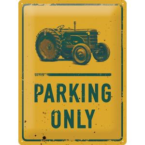 "Blechschild ""Traktor Parking Only"""