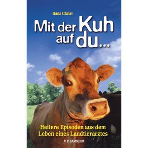 Mit der Kuh auf du