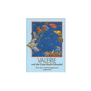 JUNGBRUNNEN Buch - Valerie und die Gute-Nacht-Schaukel (Gebundene Ausgabe)