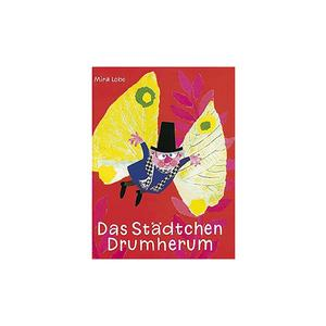 JUNGBRUNNEN Buch - Das Städtchen Drumherum (Gebundene Ausgabe)
