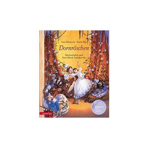 ANNETTE BETZ VERLAG Dornröschen - Märchenballett nach P. I. Tschaikowsky - Buch mit CD