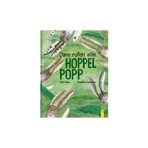 G & G VERLAG Buch - Dann rufen alle Hoppelpopp (Gebundene Ausgabe)