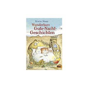 BELTZ & GELBERG VERLAG Wunderbare Gute-Nacht-Geschichten (Gebundene Ausgabe)