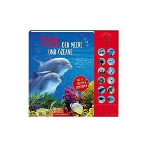 COPPENRATH VERLAG Buch - Tiere der Meere und Ozeane - Mit 12 echten Tierstimmen (Gebundene Ausgabe)
