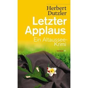 Letzter Applaus / Gasperlmaier Bd. 5
