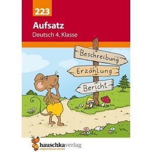 Aufsatz Deutsch 4. Klasse, 1. Auflage (4. Druck)