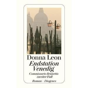 Endstation Venedig / Commissario Brunetti Bd.2