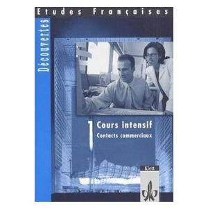Etudes Françaises - Découvertes, Cours Intensif / Contacts communicaux. Arbeitsheft zur Vermittlung von Handelskorrespondenz,