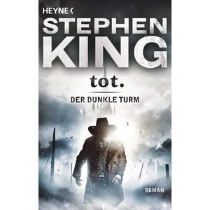 Tot / Der dunkle Turm Bd.3