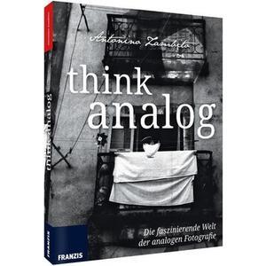 : Think Analog Know-How für analoge Fotografie