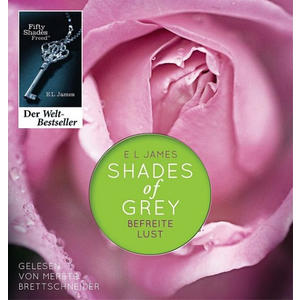 SHADES OF GREY - BEFREITE LUST Hörbuch - MP3-CD