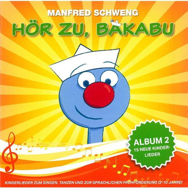 BAKABU Hör zu, Bakabu: Album 2- CD