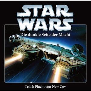 STAR WARS Die dunkle Seite der Macht: Flucht von New Cov - Teil 2- CD